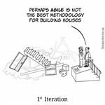 Agile is not for building houses
