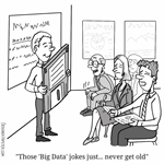 Big data jokes never get old